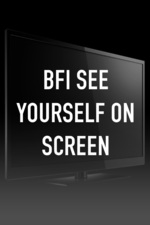 BFI See Yourself On Screen