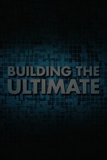 Building The Ultimate