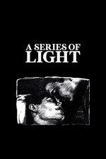 A Series of Light