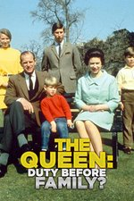 The Queen: Duty Before Family?