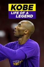 Kobe: Life Of A Legend