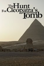 The Hunt For Cleopatra's Tomb