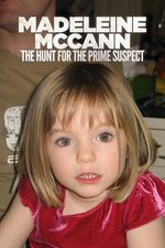 Madeleine McCann: The Hunt for the Prime Suspect