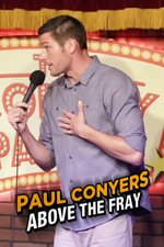 Paul Conyers: Above the Fray