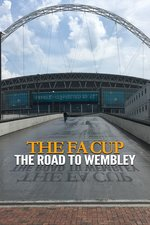 The FA Cup: The Road to Wembley