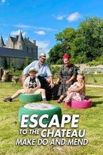 Escape to the Chateau: Make Do and Mend