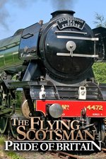 The Flying Scotsman: Pride Of Britain