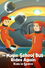 The Magic School Bus Rides Again Kids in Space