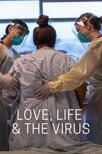 Love, Life & the Virus