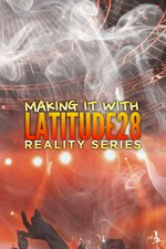 Making it with Latitude28