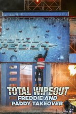 Total Wipeout: Freddie and Paddy Takeover
