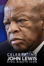 Celebrating John Lewis: Civil Rights Icon
