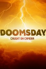 Doomsday Caught On Camera