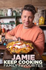 Jamie: Keep Cooking Family Favourites