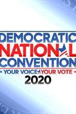 The Democratic National Convention -- Your Voice/Your Vote 2020