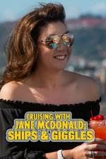 Cruising With Jane Mcdonald: Ships & Giggles