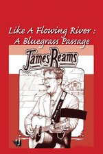 James Reams: Like A River Flowing