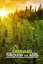 Cannabis: Through the Ages
