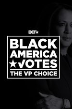 Black America Votes: Kamala Harris