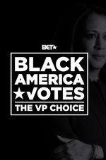 Black America Votes: Kamala Harris