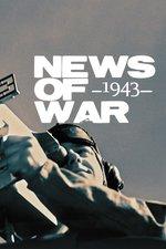 News of War: 1943