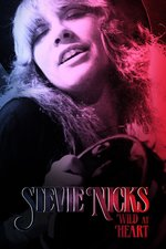 Stevie Nicks: Wild at Heart