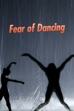 Fear of Dancing
