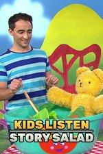 Kids Listen: Story Salad