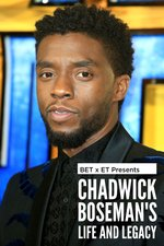 BET and ET Present Chadwick Boseman: Life and Legacy