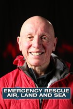 Emergency Rescue: Air, Land and Sea