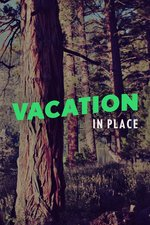 Vacation In Place
