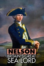 Nelson: Britain's Great Sea Lord