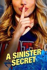 A Sinister Secret
