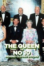 The Queen Vs No 10: Behind Closed Doors