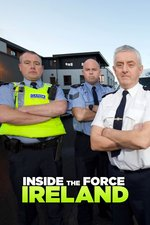 Inside The Force: Ireland