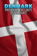 Denmark: Provoking the Limits of Tolerance