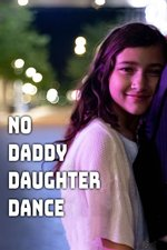 No Daddy Daughter Dance