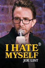 Joe List: I Hate Myself