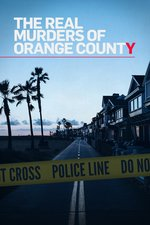The Real Murders of Orange County