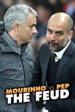 Mourinho vs Pep: The Feud