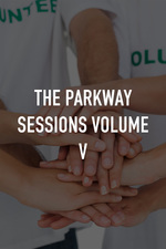 The Parkway Sessions Volume V