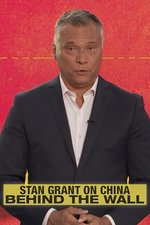 Stan Grant on China: Behind the Wall