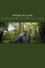Prince William: A Planet For Us All