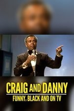 Craig and Danny: Funny, Black and on TV