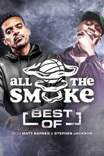 The Best of All the Smoke With Matt Barnes and Stephen Jackson