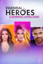 Essential Heroes: A Momento Latino Event