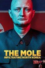 The Mole: Infiltrating North Korea