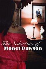 The Seduction of Monet Dawson