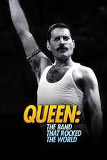 Queen: The Band That Rocked The World