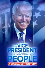 The Vice President and the People -- A Special Edition of 20/20